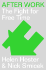After Work: The Fight for Free Time Cover Image