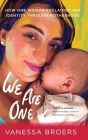 We Are One: How One Woman Reclaimed Her Identity Through Motherhood Cover Image