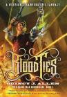Blood Ties: Book 1 of the Blood War Chronicles Cover Image