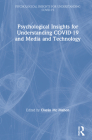 Psychological Insights for Understanding COVID-19 and Media and Technology Cover Image