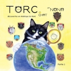 TORC le CHAT découvertes en Amérique du Nord partie 1 Cover Image