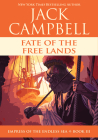 Fate of the Free Lands (Empress of the Endless Sea) Cover Image