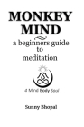 Monkey Mind: a beginners guide to meditation Cover Image