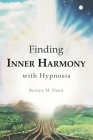 Finding Inner Harmony With Hypnosis Cover Image