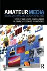 Amateur Media: Social, cultural and legal perspectives Cover Image