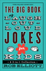 The Big Book of Laugh-Out-Loud Jokes for Kids: A 3-In-1 Collection Cover Image