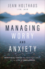 Managing Worry and Anxiety: Practical Tools to Help You Deal with Life's Challenges Cover Image