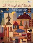All through the Woods: Quilted Projects Print on Demand Edition (That Patchwork Place) Cover Image