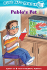 Pablo's Pet (Confetti Kids #9) Cover Image