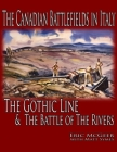 The Canadian Battlefields in Italy: The Gothic Line and the Battle of the Rivers Cover Image