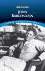 John Barleycorn (Dover Thrift Editions) Cover Image