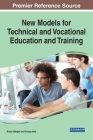 New Models for Technical and Vocational Education and Training Cover Image