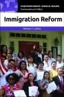 Immigration Reform: A Reference Handbook (Contemporary World Issues) Cover Image