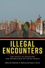 Illegal Encounters: The Effect of Detention and Deportation on Young People Cover Image