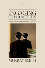 Engaging Characters: Fiction, Emotion, and the Cinema Cover Image