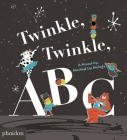 Twinkle, Twinkle, ABC: A Mixed-up, Mashed-up Melody Cover Image