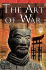 The Art of War: Sun Tzu's Ultimate Treatise on Strategy for War, Leadership, and Life Cover Image