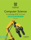 Cambridge Igcse(tm) and O Level Computer Science Programming Book for Java with Digital Access (2 Years) (Cambridge International Igcse) Cover Image