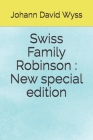 Swiss Family Robinson: New special edition Cover Image