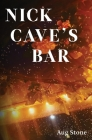 Nick Cave's Bar Cover Image