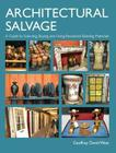 Architectural Salvage: A Guide to Selecting, Buying and Using Reclaimed Building Materials Cover Image
