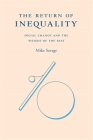 The Return of Inequality: Social Change and the Weight of the Past Cover Image