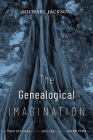 The Genealogical Imagination: Two Studies of Life over Time Cover Image