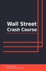 Wall Street Crash Course Cover Image