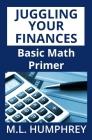 Juggling Your Finances: Basic Math Primer Cover Image