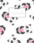 Notebook: Cute Cartoon Panda and Sweet Donuts Composition Notebook - 120 Pages Wide Line Ruled Paper - 7.5
