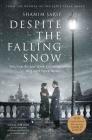 Despite the Falling Snow Cover Image