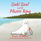 Suki Seal and the Plastic Ring Cover Image