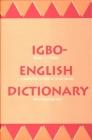 Igbo-English Dictionary: A Comprehensive Dictionary of the Igbo Language, with an English-Igbo Index (Yale Language Series) Cover Image
