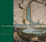 Inventing the Charles River Cover Image