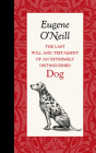 The Last Will and Testament of an Extremely Distinguished Dog Cover Image