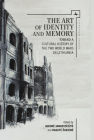 The Art of Identity and Memory: Toward a Cultural History of the Two World Wars in Lithuania (Lithuanian Studies Without Borders) Cover Image