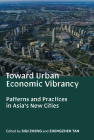 Toward Urban Economic Vibrancy: Patterns and Practices in Asia's New Cities Cover Image