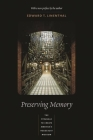 Preserving Memory: The Struggle to Create America's Holocaust Museum Cover Image