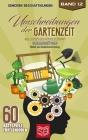 Umschreibungen der Gartenzeit: Wie lautet des Rätsels Lösung? Seniorenbeschäftigung und Gedächtnistraining Rätsel Cover Image