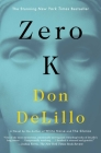 Zero K: A Novel Cover Image