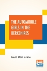 The Automobile Girls In The Berkshires: Or The Ghost Of Lost Man's Trail Cover Image
