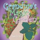 Grandma's Magic Garden Cover Image
