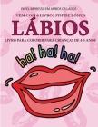 Livro para colorir para crianças de 4-5 anos (Lábios): Este livro tem 40 páginas coloridas sem stress para reduzir a frustração e melhorar a confiança Cover Image