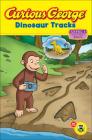 Curious George: Dinosaur Tracks Cover Image