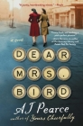 Dear Mrs. Bird: A Novel (The Emmeline Lake Chronicles #1) Cover Image