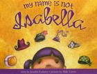 My Name Is Not Isabella Cover Image
