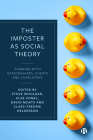 The Imposter as Social Theory: Thinking with Gatecrashers, Cheats and Charlatans Cover Image