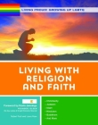 Living Proud! Living with Religion and Faith (Living Proud! Growing Up Lgbtq #10) Cover Image