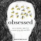 Obsessed Lib/E: A Memoir of My Life with Ocd Cover Image