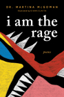 I Am the Rage: A Black Poetry Collection Cover Image
